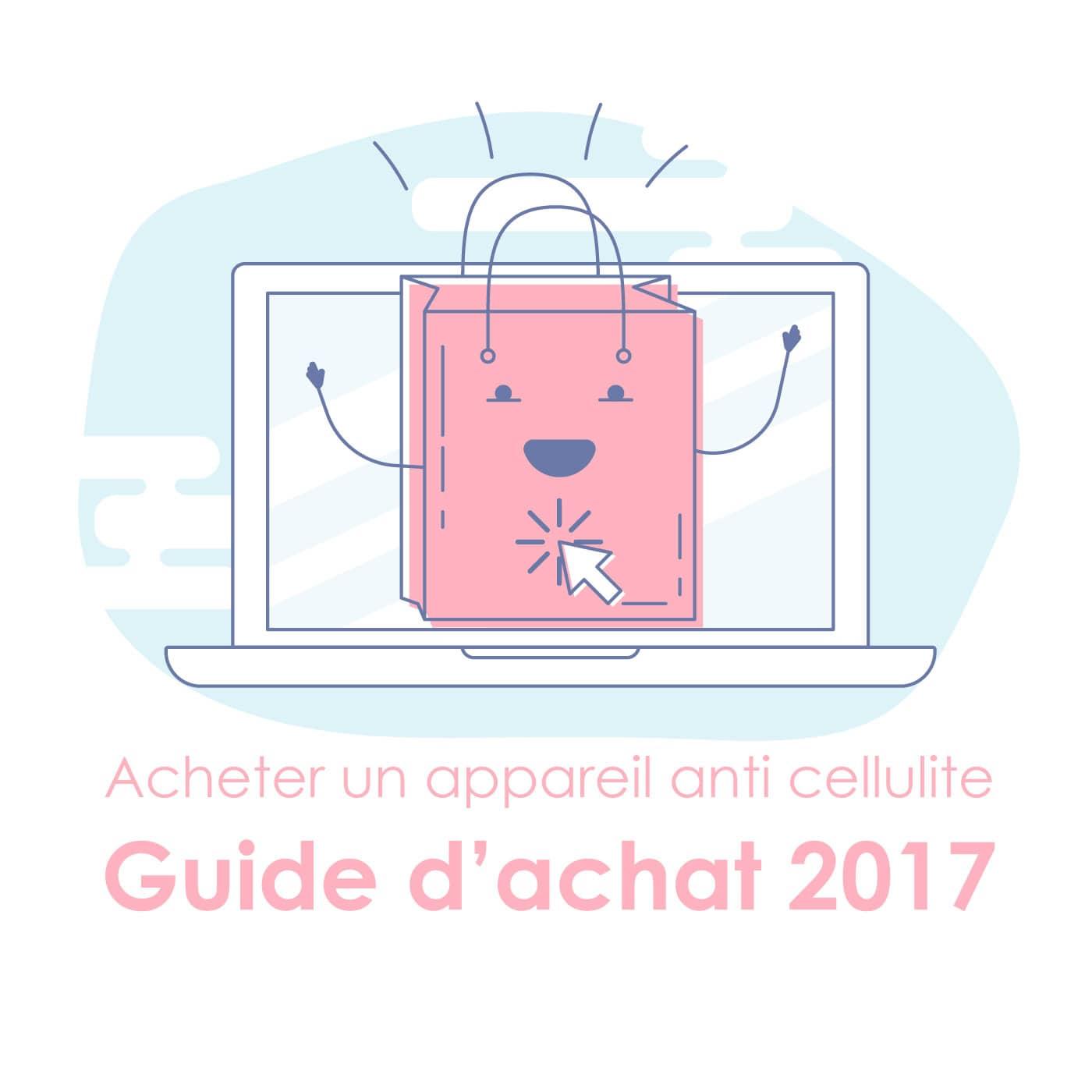 Guide d'achat et comparatif masseur et appareil anti cellulite 2017